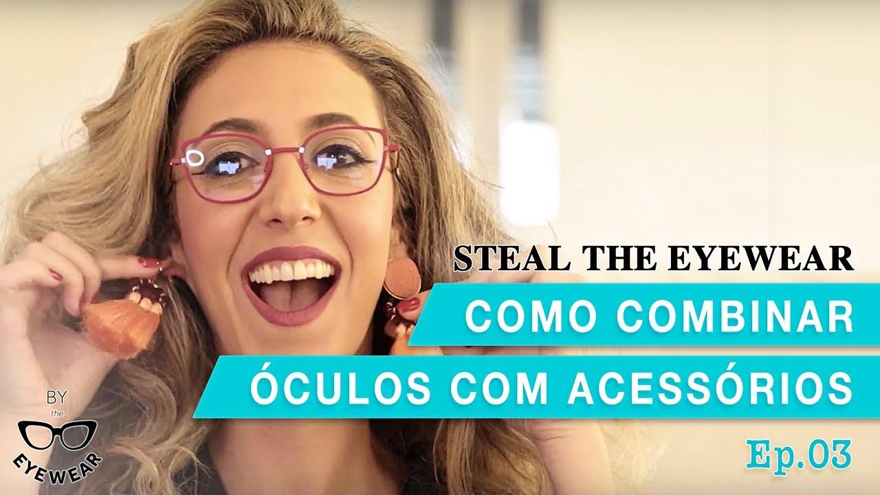 Como combinar óculos com acessórios - YouTube 119b4b45afd
