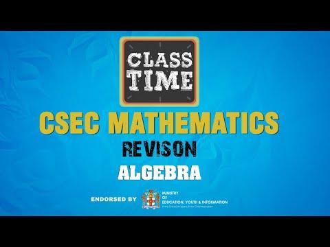 Algebra - CSEC Mathematics Revision  - January 13 2021
