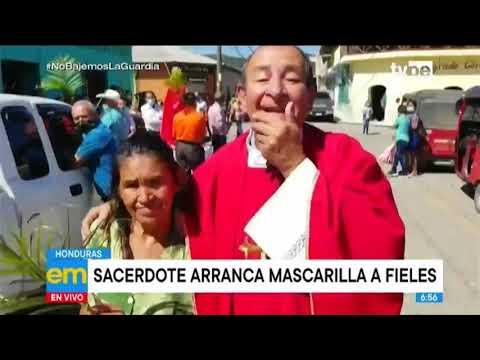 Honduras: sacerdote arranca mascarilla a fieles