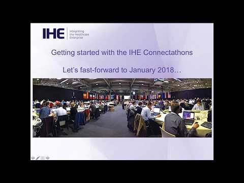 Inside IHE 2017: IT Infrastructure (3 of 3) - Connectathon High Level Overview