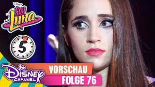 5 Minuten Vorschau - SOY LUNA Folge 76    Disney Channel