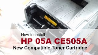 How to install HP 05A CE505A New Compatible Toner Cartridge
