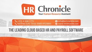 Hr chronicle - the leading cloud based and payroll solution for mena region. to know more contact us at https://www.hrchronicle.com. #cloudbasedhrandp...