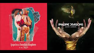 Truly Hopeless Halsey vs Imagine Dragons Mashup.mp3