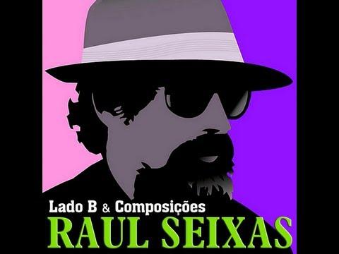 """Raul Seixas - """"Lado B"""" - 18 músicas (com legenda)"""