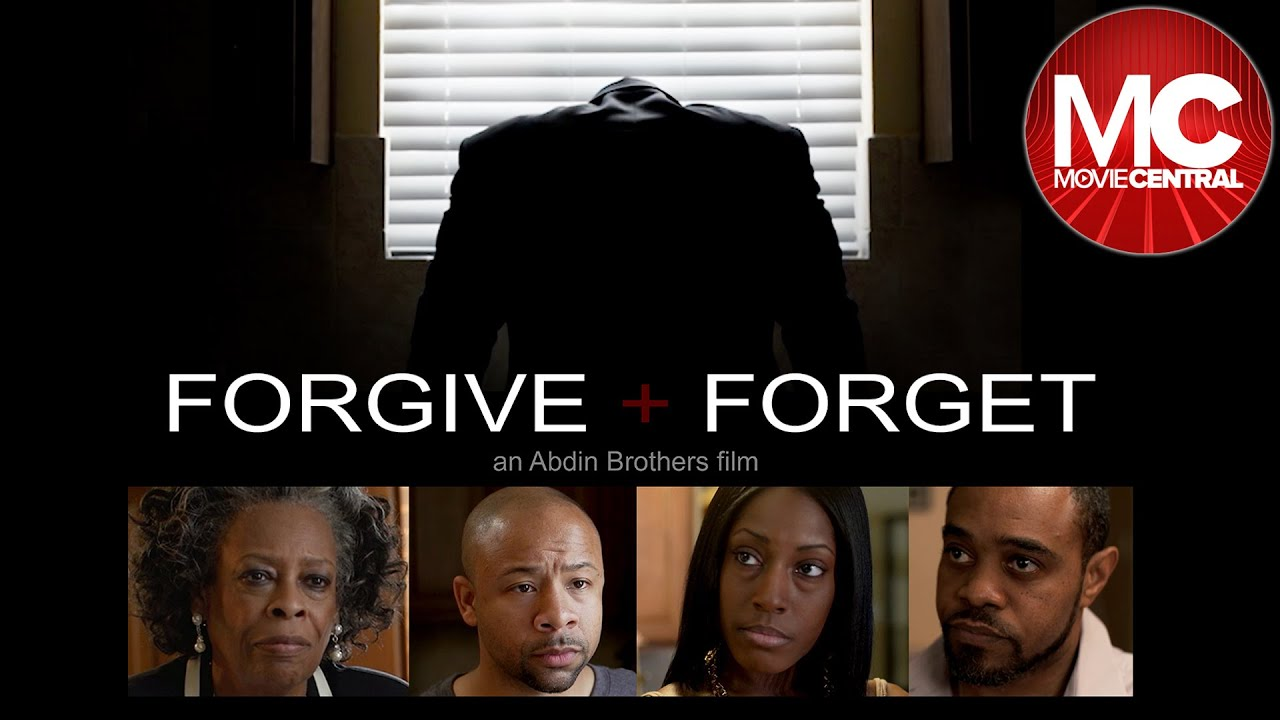 Download Forgive And Forget | Full Drama Movie