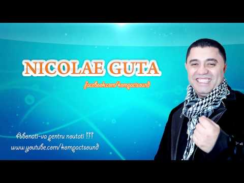 Nicolae Guta - Te-am iubit ca viata mea