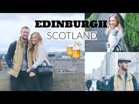 TRAVEL WITH US || Edinburgh, Scotland 2017 || Elanna Pecherle