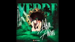 LOKAFLORES - VERDE (Video Oficial)