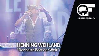 Henning Wehland - Der beste Beat der Welt (live durch den Welterbefilter)