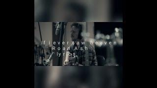 Roan Ash If I Ever Saw Heaven