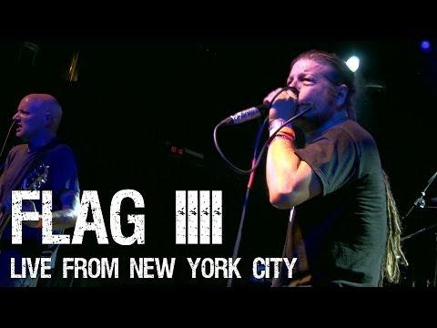 FLAG IIII - Live from New York City September 2013