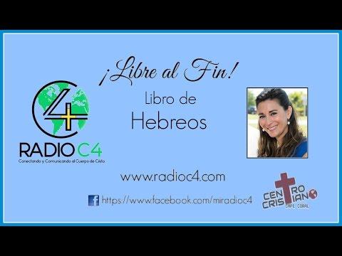 Radio C4 - Libre al fin - Hebreos 06/59 (Karina Guidi)