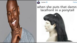 Tyrese Says Women Who Wear Makeup, Weave & Get Plastic Surgery Look Like 'Manufactured Clowns'