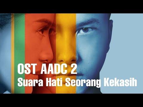 Ost AADC2-  Suara Hati Seorang Kekasih