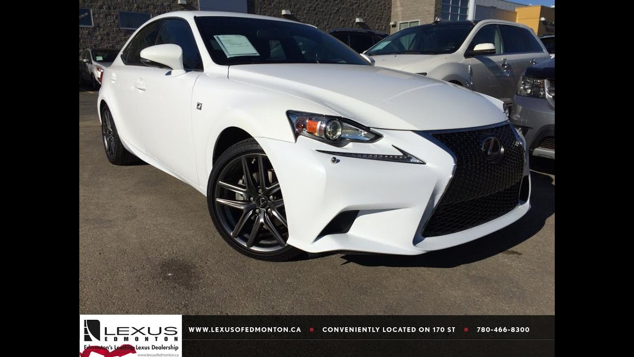 lexus certifed pre owned ultra white 2014 is 250 awd premium f sport review grande prairie. Black Bedroom Furniture Sets. Home Design Ideas