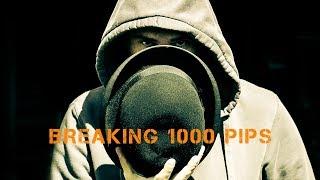 Breaking 1000 PIP Trade in Forex