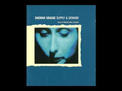 Dagmar Krause - Supply And Demand: Songs By Brecht / Weill