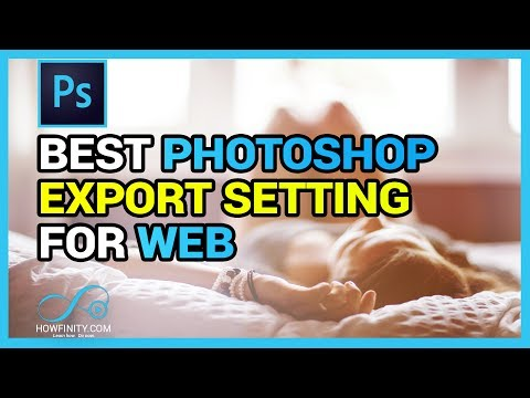 How To Export Images Out Of Photoshop For The Web (BEST EXPORT SETTINGS)