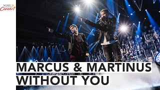 MARCUS & MARTINUS - WITHOUT YOU - The 2016 Nobel Peace Prize Concert