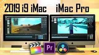 2019 i9 iMac vs iMac Pro - Video Editing Comparison!