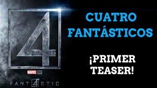 Trailer de Cuatro Fantasticos, la película