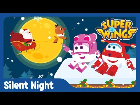 Christmas Song for Kids | Silent Night★ | Super Wings