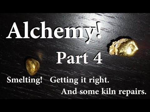 Alchemy! Well no... But Gold Melting, Smelting, Cupelling, and Assays. Part 4