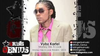 Vybz Kartel - Money Me A Look [Money Me A Look Riddim] March 2015