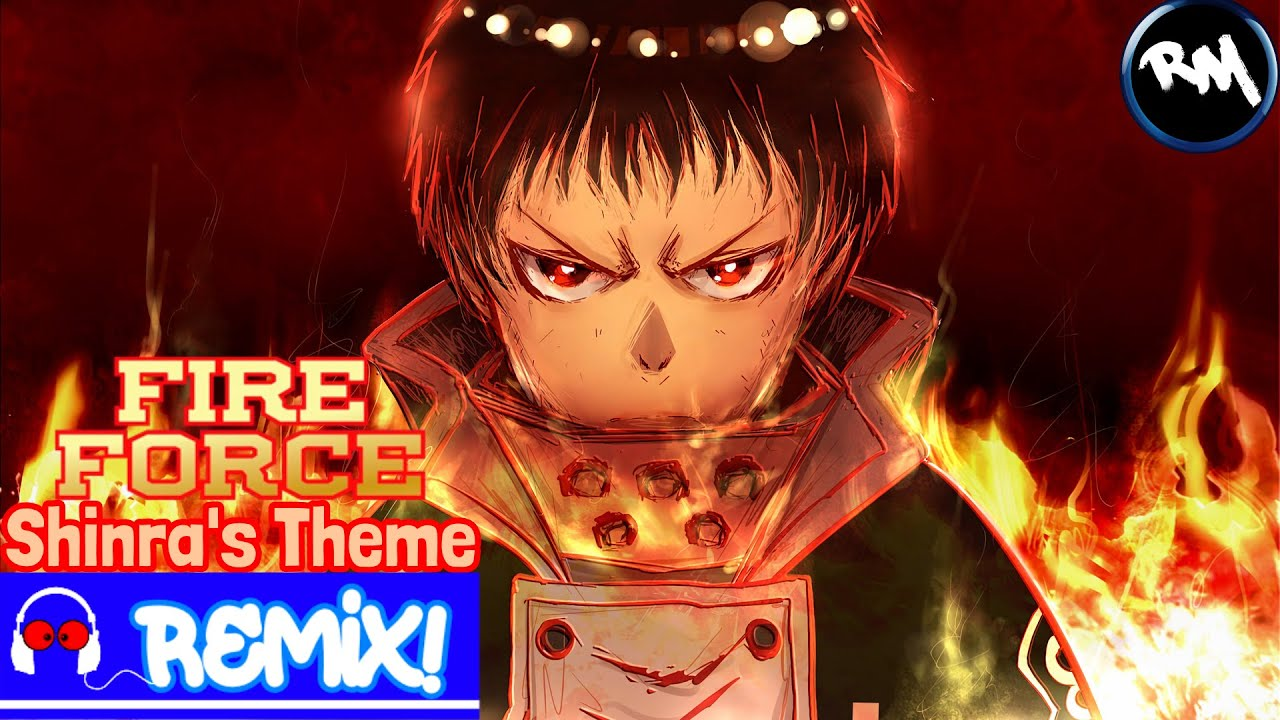 Devil Beat- Fire Force (Shinra's Theme Remix) -RM