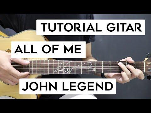 (Tutorial Gitar) JOHN LEGEND - All Of Me | Lengkap Dan Mudah