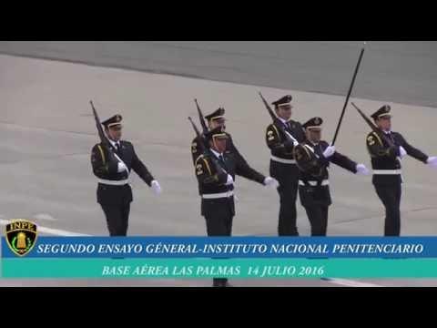 2do Ensayo General - instituto Nacional Penitenciario - Base Aérea las Palmas 14 Julio 2016