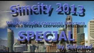 SimCity 2013 - Wielka brzydka czerwona jaszczura
