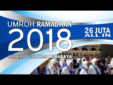 0811 300 7100 (TSEL) | Umroh Ramadhan 2018 26 Juta Keberangkatan Surabaya