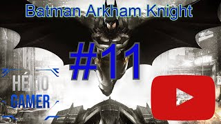 Batman Arkham Knight Detonado 11