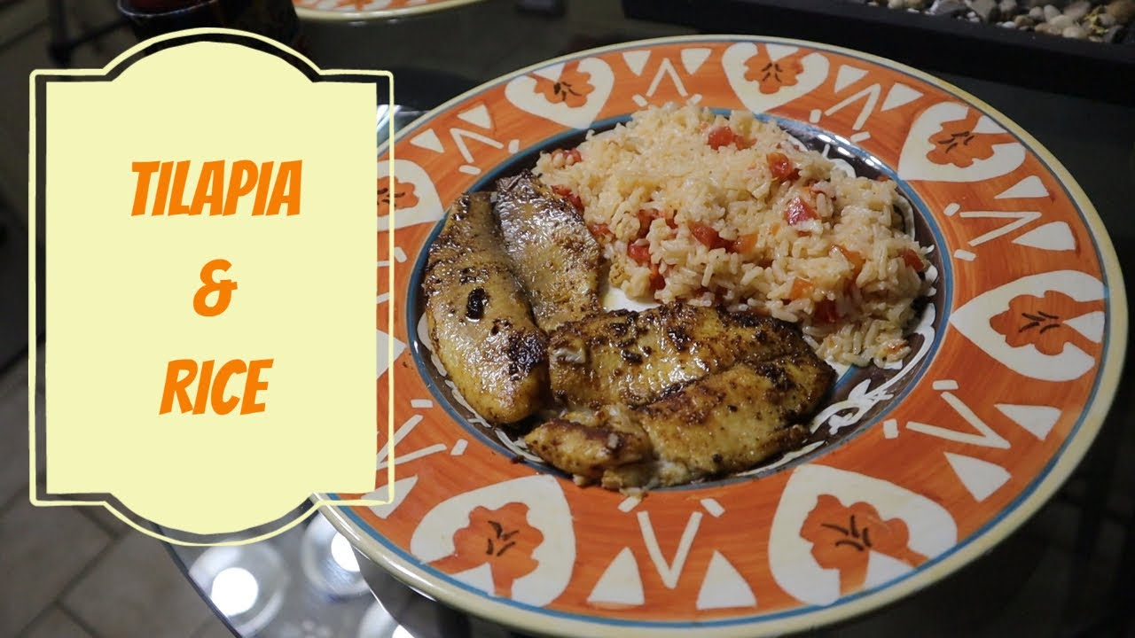 Easy Delicious Tilapia Rice Recipe Go To Your Freezer And Get Cookin Youtube