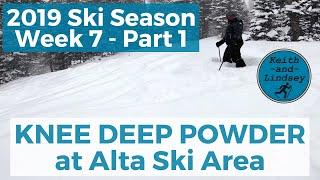 Ski Utah - KNEE DEEP POWDER at Alta // 2018-2019 Utah Ski Season (W7P1)