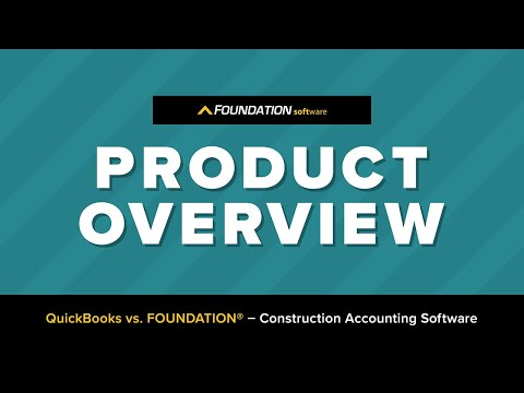 QuickBooks vs. FOUNDATION - Construction Accounting Software
