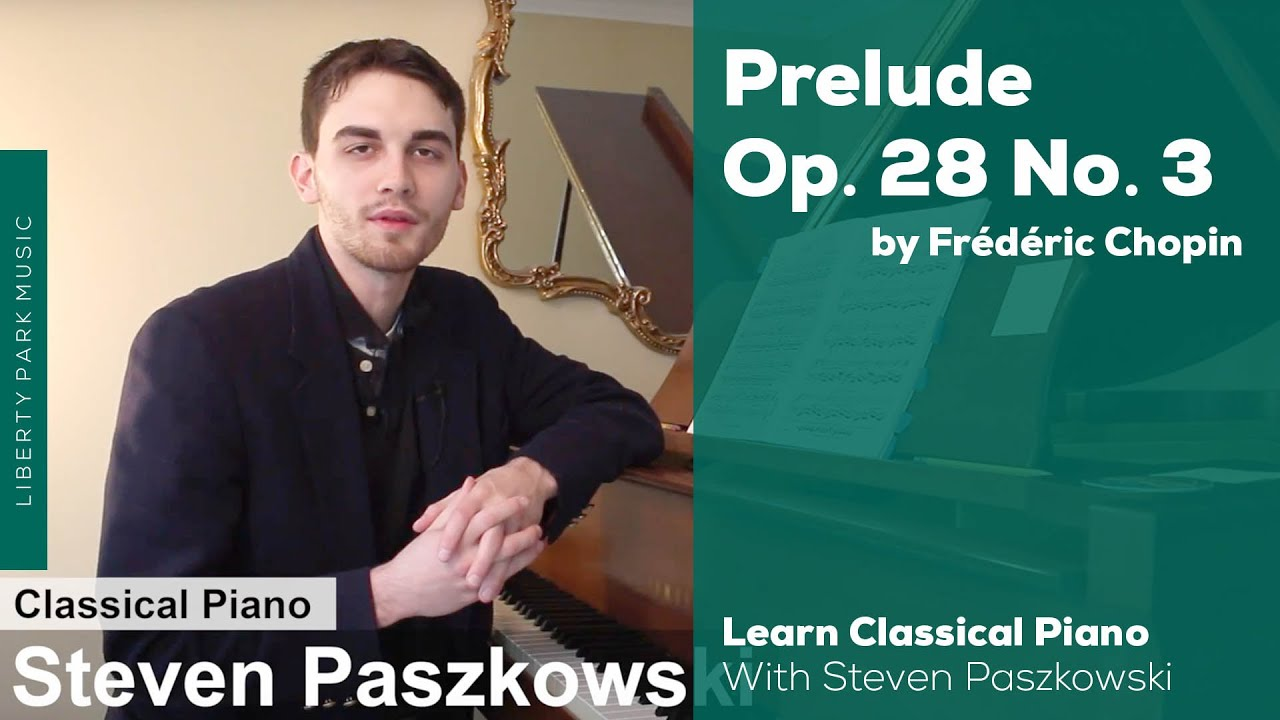 Prelude, Opus 28 No  3 by Frédéric Chopin | Learn to Play Classical Piano |  Video