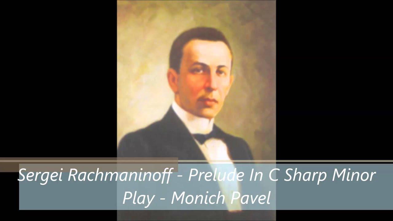 Pavel Monich - Prelude In C# Minor (Sergei Rachmaninoff ...