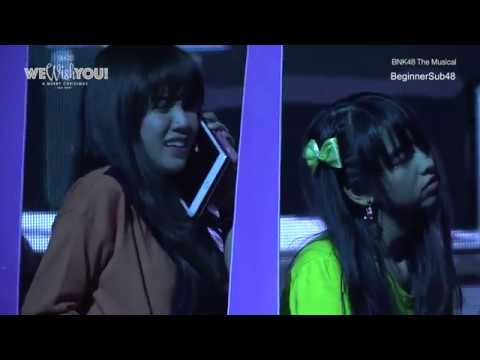[EngSub] BNK48 The Musical