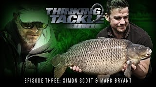 Thinking Tackle Online Episode 3 Simon Scott & Mark Bryant | Korda Carp Fishing 2018