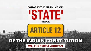 Concept of 'State' under Article 12 of the Indian Constitution | Workshop Material (English)