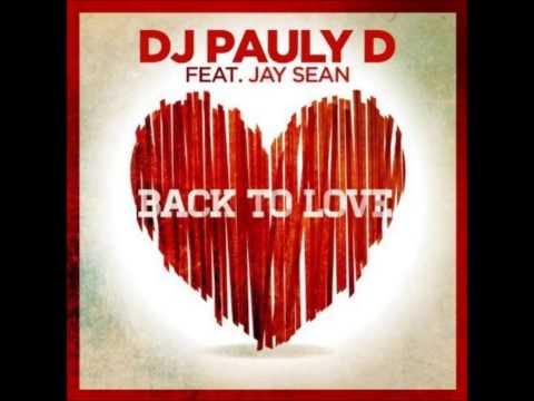 Jay Sean Ft. DJ-Pauly D - Back To Love Instrumental / Karaoke -Lyrics In Description