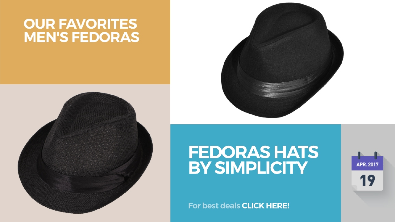 3f72813fc86250 Fedoras Hats By Simplicity Our Favorites Men's Fedoras - YouTube