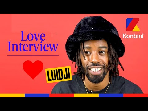 Youtube: Luidji:«L'amour c'est l'inverse de l'ego» l Love Interview l Konbini