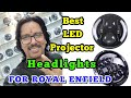 Best Headlights For Royal Enfield   Led Projector   Bullet Headlight