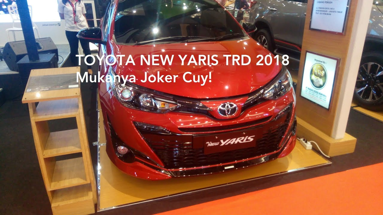 Toyota Yaris Trd Sportivo 2018 Indonesia All New Kijang Innova Bekas Cvt Facelift Youtube