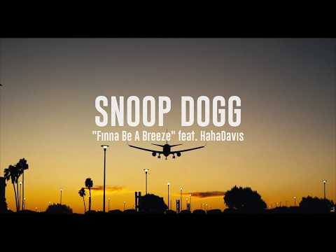 Snoop Dogg- Dis Finna Be A Breeze! (Official Music Video)