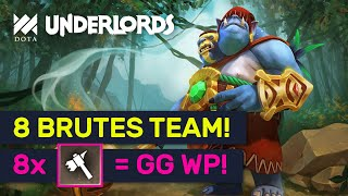 8 BRUTES TEAM! -60% DMG To EVERYTHING! | Dota Underlords